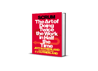 The art of doing twice the work in half the time,<br>Jeff Sutherland