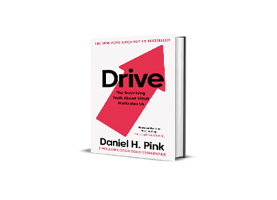 Drive: The surprising truth about what motivates us,<br>Daniel Pink