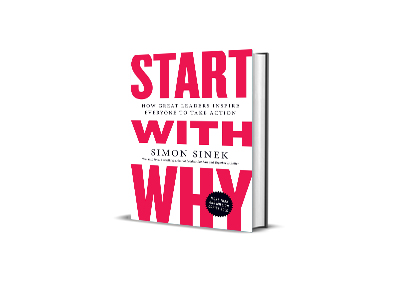 Start with Why,<br>Simon Sinek