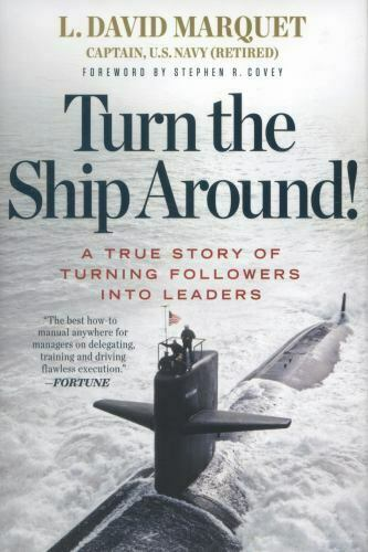 Cover of L. David Marquet's book called Turn the Ship Around!